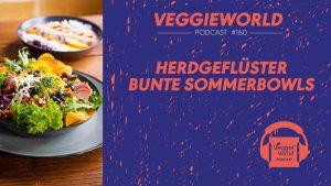 Cover zu Podcast Episode 160: Herdgeflüster Vegane Bowls