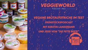 """Beitragsbild zum Podcast zeigt verschiedene vegane Aufstriche und den Titel der Folge """"Vegane Aufstriche im Test"""""""