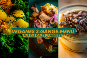 Beitragsbild Drei-Gänge-Menü vegan