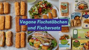 Fischstäbchen vegan, Fischburger und vegane Rezepte